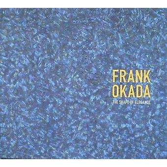 Frank Okada - muoto Elegance Kazuko Nakane - Lawrence Fong-