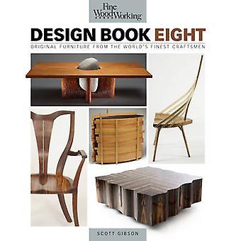 Design Book Eight - Original Furniture from the World's Finest Craftsm