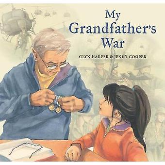 My Grandfather's War by My Grandfather's War - 9781775592990 Book
