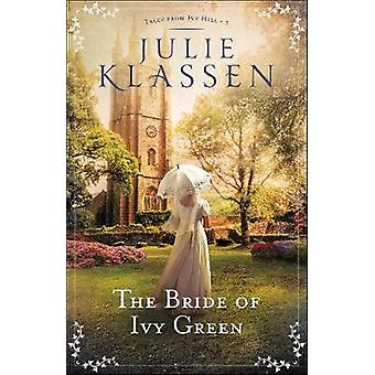 The Bride of Ivy Green by The Bride of Ivy Green - 9780764218170 Book