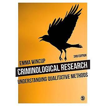 Kriminologisk forskning - forståelse kvalitative metoder af Emma Wi
