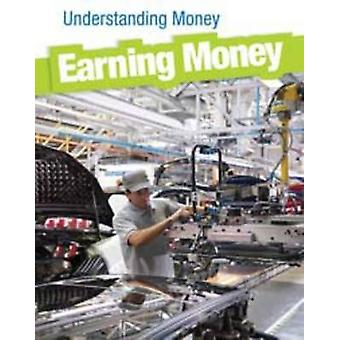 Earning Money by Nick Hunter - 9781406221695 Book