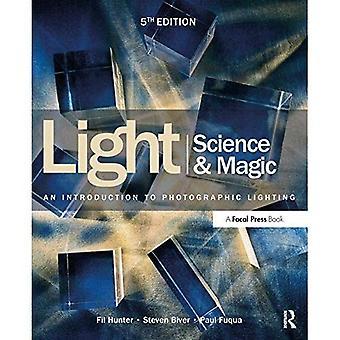 Science lumière & Magic: Une Introduction à l'éclairage photographique