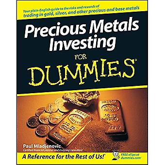 Precious Metals Investing for Dummies (For Dummies)