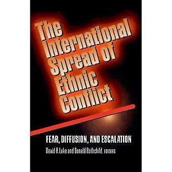 La propagation internationale du conflit ethnique: peur, Diffusion et escalade