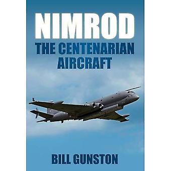 Nimrod: Det Centenarian flyet