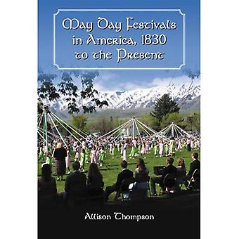 May Day Festivals in Amerika, 1830 tot heden