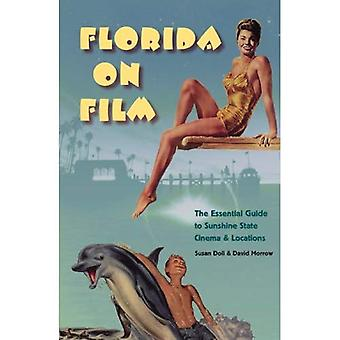 Florida film: The Essential Guide to Sunshine State Cinema e posizioni