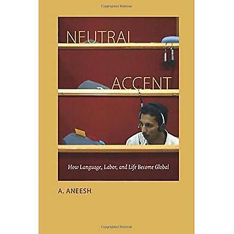 Neutral Accent
