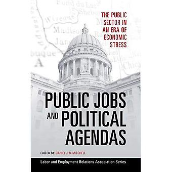 Public Jobs and Political Agendas