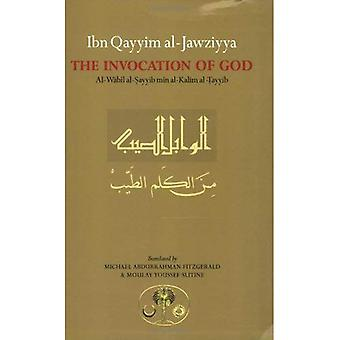 Ibn Qayyim al-Jawziyya on the Invocation of God:  Al-Wabil al-Sayyib  (Islamic Texts Society)
