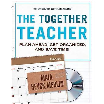 De samen leerkracht: Plan vooruit, structureer uw activiteiten en tijd besparen!