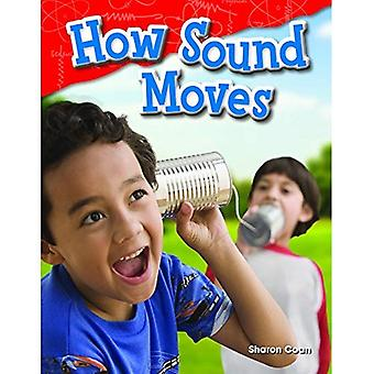 How Sound Moves (Grade 1) (Science Readers)
