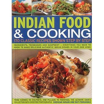 Cuisine indienne & cuisson: 170 recettes classiques illustrés étape par étape