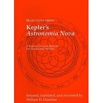 Selections from Keplers Astronomia Nova