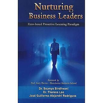 Nurturing Business Leaders: Zero-Based Proactive Learning Paradigm