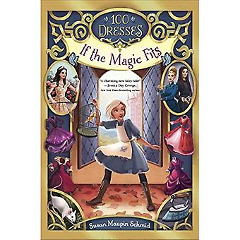 If the Magic Fits (100 Dresses)
