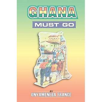 Ghana moet gaan door Frankrijk & Onyameneba