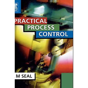 Practical Process Control by Seal & Anthony