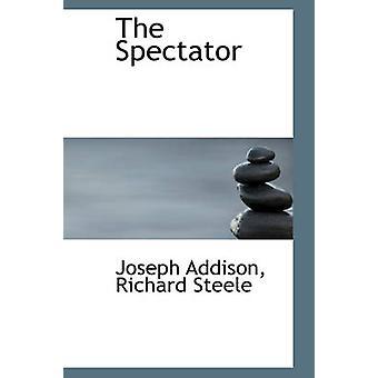 The Spectator by Addison & Joseph