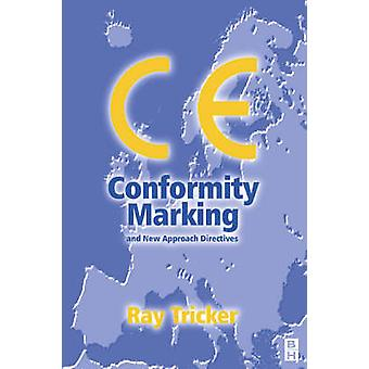 CE Conformity Marking by Tricker & Ray