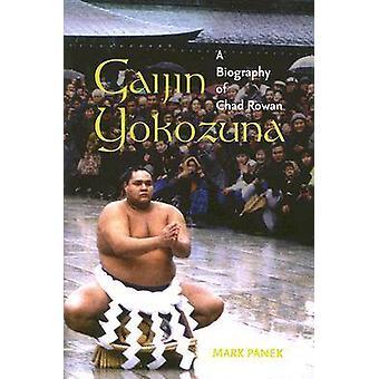 Gaijin Yokozuna par Panek & Mark
