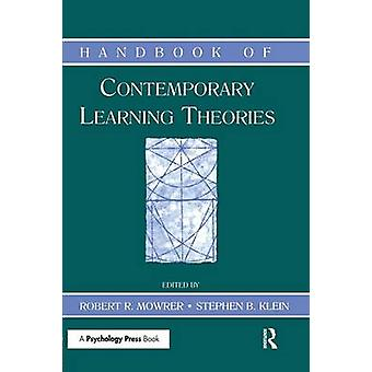 Handbook of Contemporary Learning Theories by Mowrer & Robert R.