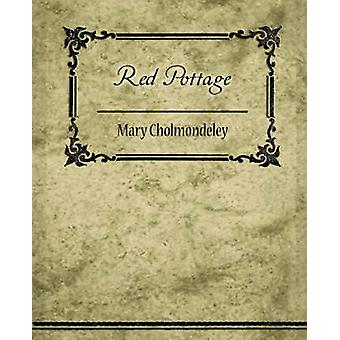 Red Pottage by Mary Cholmondeley & Cholmondeley