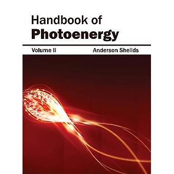 Handbook of Photoenergy Volume II by Sheilds & Anderson