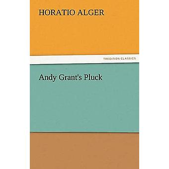 Andy Grants Pluck by Alger & Horatio & Jr.