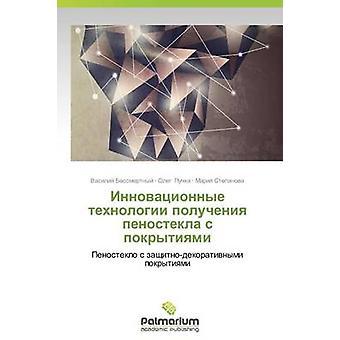 Innovatsionnye Tekhnologii Polucheniya Penostekla S Pokrytiyami av Bessmertnyy Vasiliy