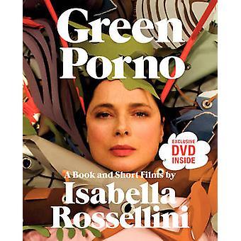 Green Porno von Isabella Rossellini & jeden Tag Pictures Inc.