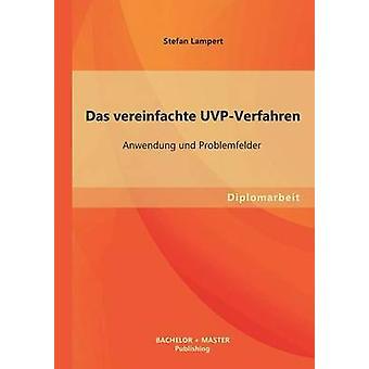 Das Vereinfachte UvpVerfahren sollte Und Problemfelder von Lampert & Stefan