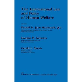 Das Völkerrecht Politik der menschlichen Wohlfahrt von Macdonald & Ronald St.J.