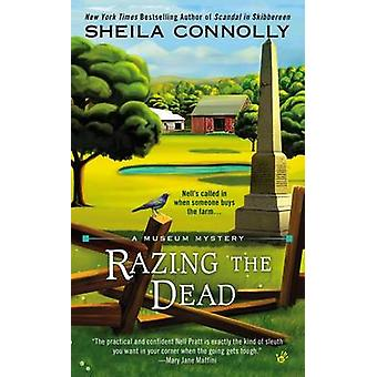 Razing the Dead by Sheila Connolly - 9780425257135 Book