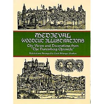 Medieval Woodcut Illustrations - City Views and Decorations from the N