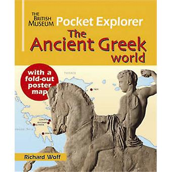 The Ancient Greek World by Richard Woff - 9780714131283 Book