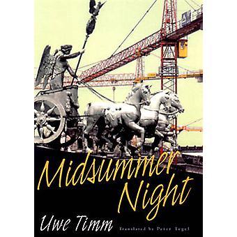 Midsummer Night - Novel by Peter Tegel - Uwe Timm - Peter Tegel - 9780
