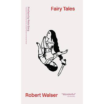 Fairy Tales - Dramolettes by Robert Walser - Daniele Pantano - James R