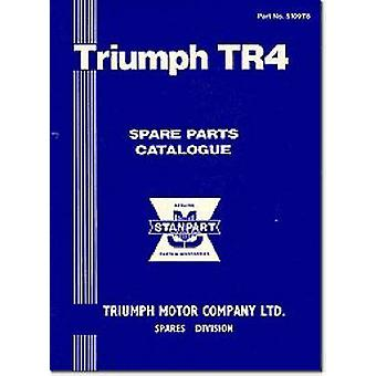 Triumph Parts Catalogue - Tr4 - Part No. 510978 by Brooklands Books Ltd