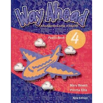 Way Ahead 4 Pupils (Revised edition) by Ellis - 9781405058773 Book