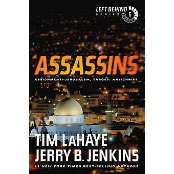 Assassins - Assignment - Jerusalem - Target - Antichrist by Tim LaHaye -