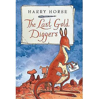 The Last Gold Diggers - Being as It Were - an Account of a Small Dog's