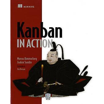 Kanban in Action by Marcus Hammarberg - Joakim Sunden - 9781617291050