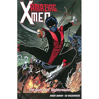 Amazing X-Men Volume 1 - The Quest for Nightcrawler by Ed McGuiness -