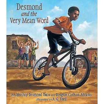 Desmond en het zeer gemiddelde woord door aartsbisschop Desmond Tutu & Douglas Abrams & geïllustreerd door een G Ford