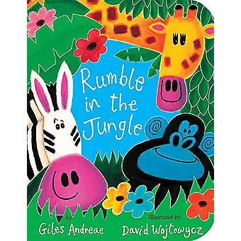 Rumble in the Jungle by Giles Andreae - David Wojtowycz - 97815892586