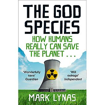 The God Species (Paperback) by Lynas Mark