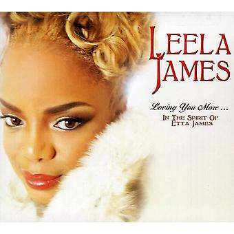 Leela James - Loving You More in the Spirit of Etta Ja [CD] USA import