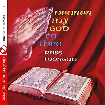 Russ Morgan - dichterbij My God to Thee [CD] USA importeren